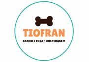 TIOFRAN Banho, Tosa e Hospedagem