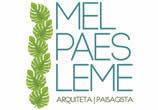 Mel Paes Leme Arquitetura e Paisagismo - CAU 84285-0